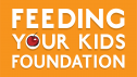 Feeding Your Kids Foundation